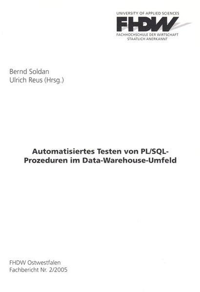 Automatisiertes Testen von PL/SQL-Prozeduren im Data-Warehouse-Umfeld - Coverbild