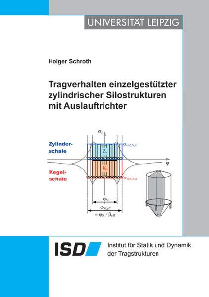 Tragverhalten einzelgestützter zylindrischer Silostrukturen mit Auslauftrichter - Coverbild
