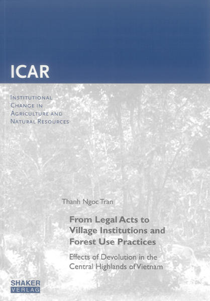 From Legal Acts to Village Institutions and Forest Use Practices - Coverbild