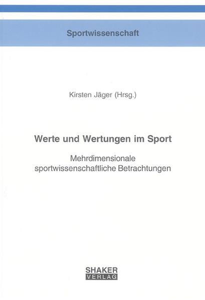 Werte und Wertungen im Sport - Coverbild