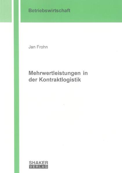 Mehrwertleistungen in der Kontraktlogistik - Coverbild