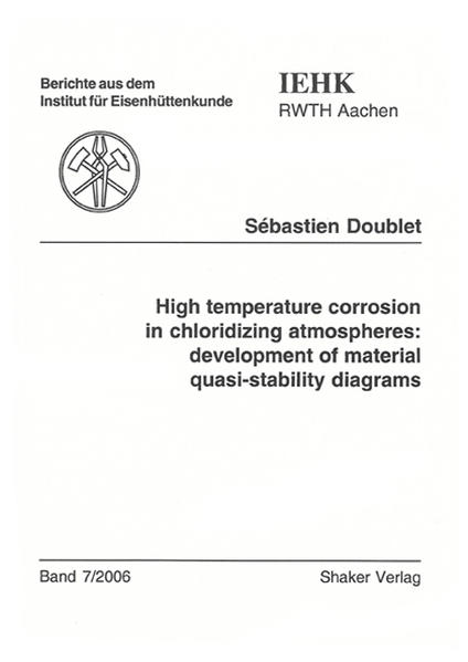 High temperature corrosion in chloridizing atmospheres: development of material quasi-stability diagrams - Coverbild