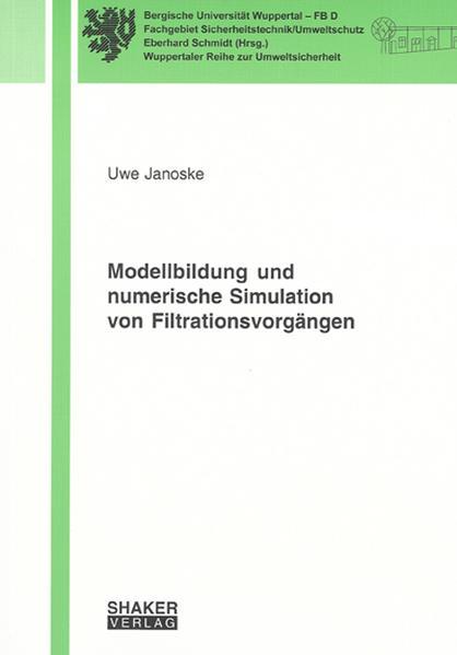 Modellbildung und numerische Simulation von Filtrationsvorgängen - Coverbild