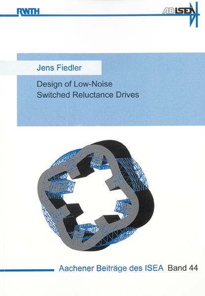 Design of Low-Noise Switched Reluctance Drives - Coverbild