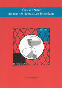 Über die Natur der manisch-depressiven Erkrankung Cover