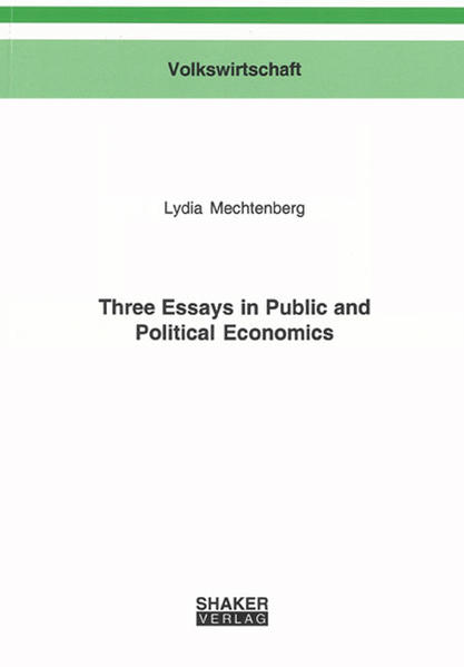 Three Essays in Public and Political Economics - Coverbild
