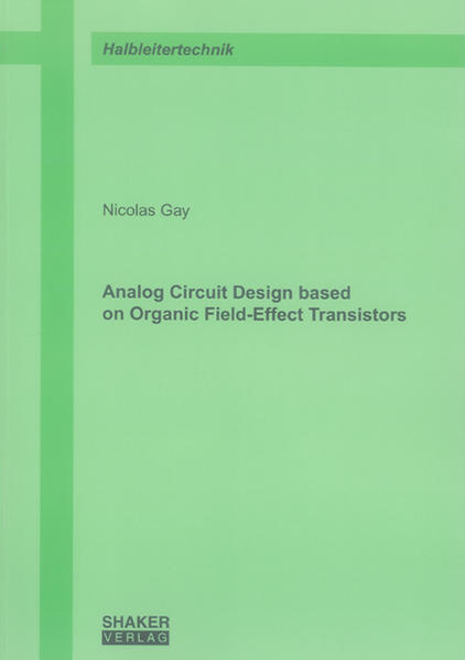 Analog Circuit Design based on Organic Field-Effect Transistors - Coverbild