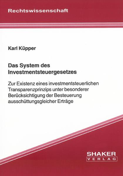 Das System des Investmentsteuergesetzes - Coverbild