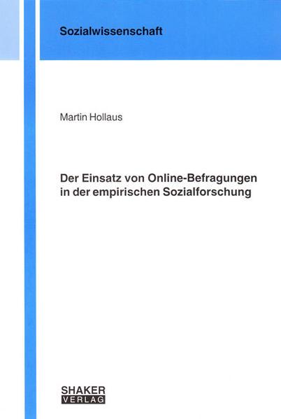 Der Einsatz von Online-Befragungen in der empirischen Sozialforschung - Coverbild
