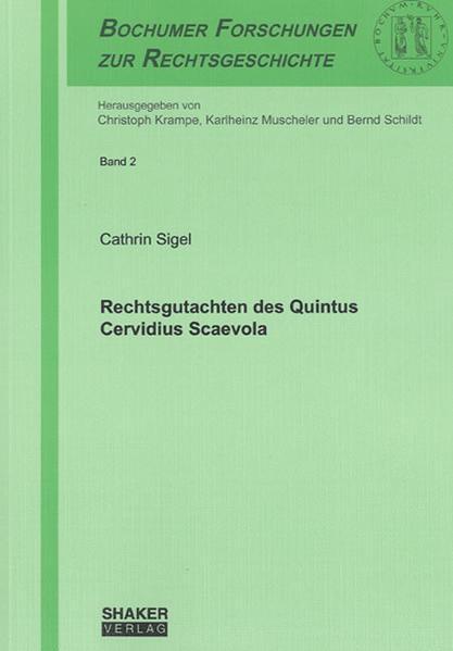 Rechtsgutachten des Quintus Cervidius Scaevola - Coverbild