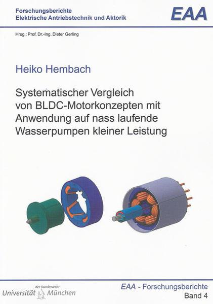 Systematischer Vergleich von BLDC-Motorkonzepten mit Anwendung auf nass laufende Wasserpumpen kleiner Leistung - Coverbild