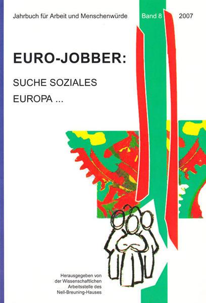 Euro-Jobber: Suche soziales Europa ... - Coverbild