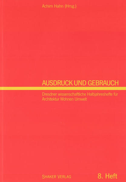 Ausdruck und Gebrauch. Dresdner wissenschaftliche Halbjahreshefte... / Ausdruck und Gebrauch - Coverbild