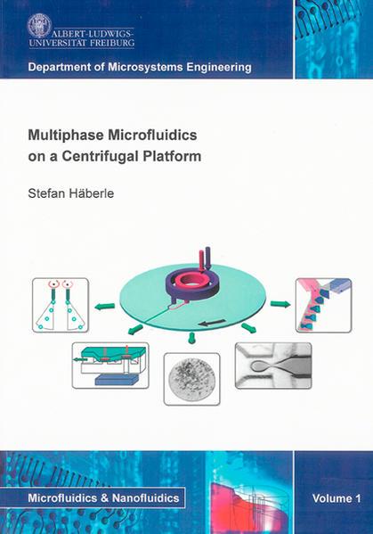 Multiphase Microfluidics on a Centrifugal Platform - Coverbild