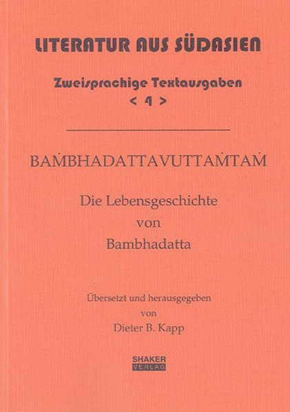 Bambhadattavuttamtam - Die Lebensgeschichte von Bambhadatta - Coverbild
