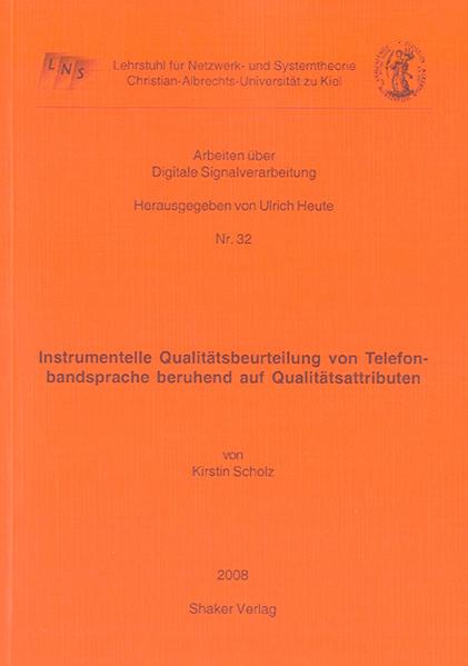 Instrumentelle Qualitätsbeurteilung von Telefonbandsprache beruhend auf Qualitätsattributen - Coverbild