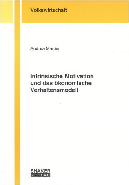 Intrinsische Motivation und das ökonomische Verhaltensmodell - Coverbild