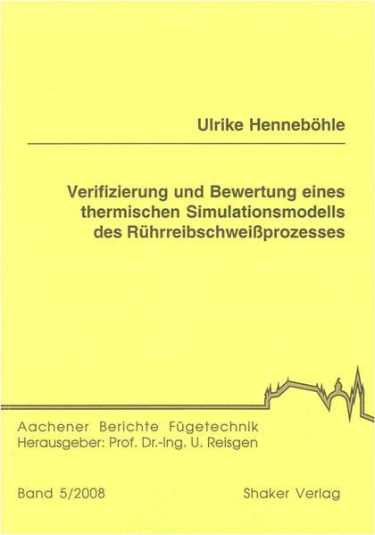 Verifizierung und Bewertung eines thermischen Simulationsmodells des Rührreibschweißprozesses - Coverbild