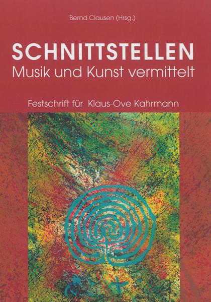 SCHNITTSTELLEN. Musik und Kunst vermittelt - Coverbild