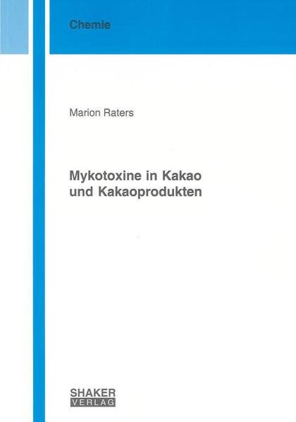 Mykotoxine in Kakao und Kakaoprodukten - Coverbild