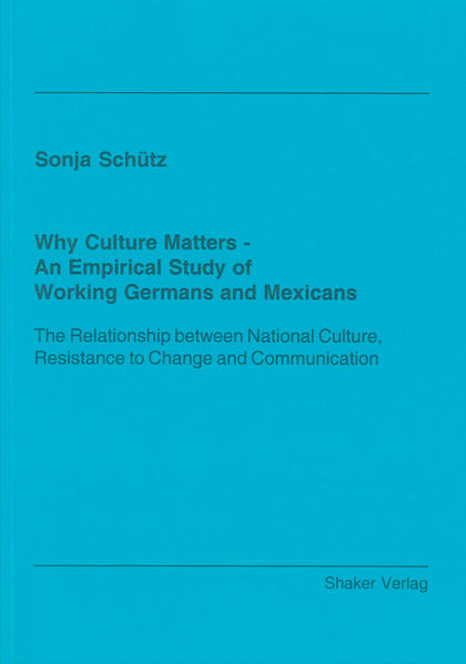 Why Culture Matters - An Empirical Study of Working Germans and Mexicans - Coverbild