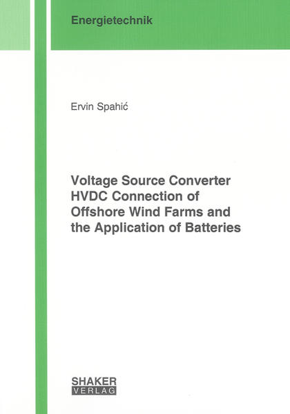 Voltage Source Converter HVDC Connection of Offshore Wind Farms and the Application of Batteries - Coverbild
