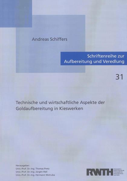Technische und wirtschaftliche Aspekte der Goldaufbereitung in Kieswerken - Coverbild