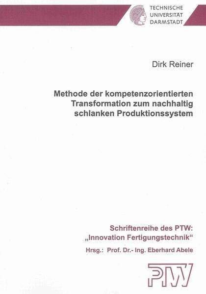 Methode der kompetenzorientierten Transformation zum nachhaltig schlanken Produktionssystem - Coverbild