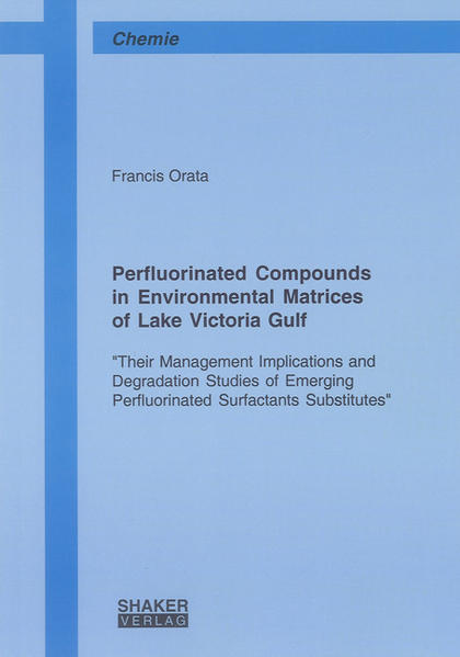 Perfluorinated Compounds in Environmental Matrices of Lake Victoria Gulf - Coverbild