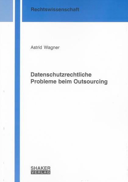 Datenschutzrechtliche Probleme beim Outsourcing - Coverbild
