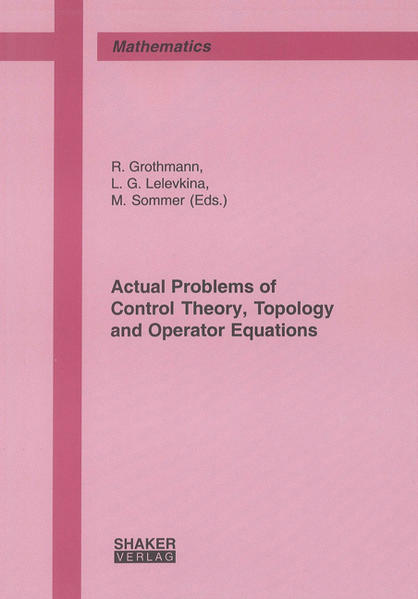 Actual Problems of Control Theory, Topology and Operator Equations - Coverbild