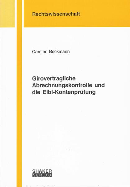 Girovertragliche Abrechnungskontrolle und die Eibl-Kontenprüfung - Coverbild