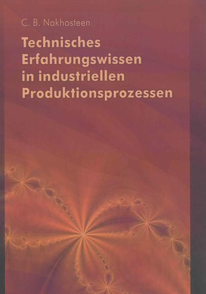 Technisches Erfahrungswissen in industriellen Produktionsprozessen - Coverbild