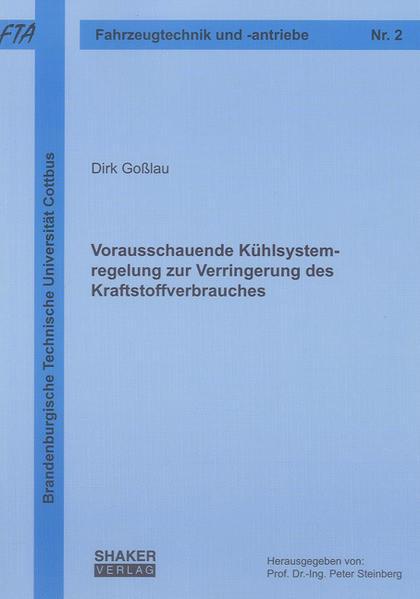 Vorausschauende Kühlsystemregelung zur Verringerung des Kraftstoffverbrauches - Coverbild