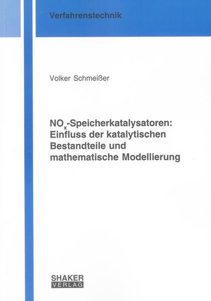 NOx-Speicherkatalysatoren: Einfluss der katalytischen Bestandteile und mathematische Modellierung - Coverbild