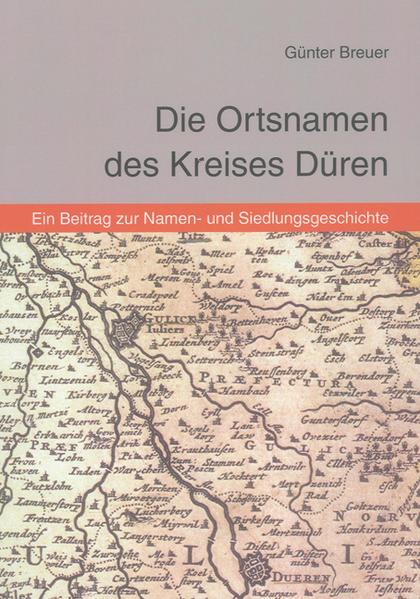 Die Ortsnamen des Kreises Düren - Coverbild