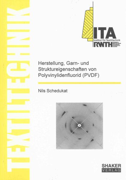 Herstellung, Garn- und Struktureigenschaften von Polyvinylidenfluorid (PVDF) - Coverbild