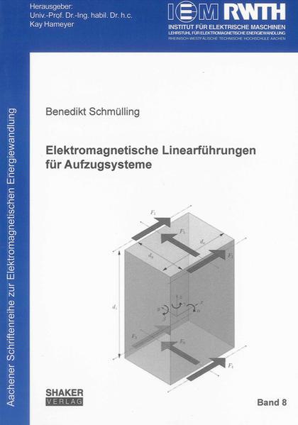 Elektromagnetische Linearführungen für Aufzugsysteme - Coverbild