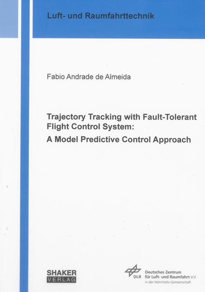 Trajectory Tracking with Fault-Tolerant Flight Control System: a Model Predictive Control Approach - Coverbild