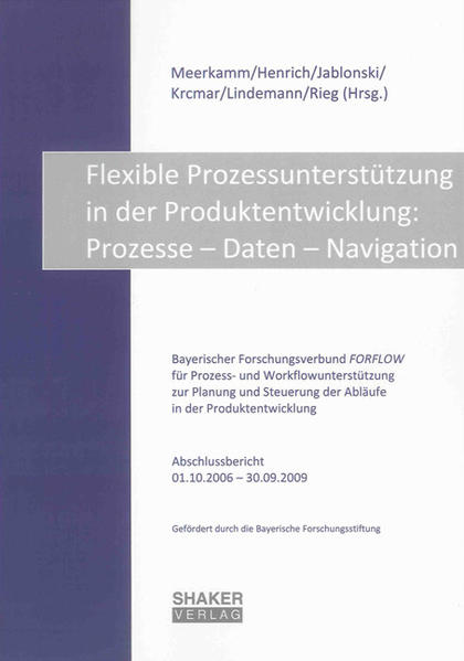 Flexible Prozessunterstützung in der Produktentwicklung: Prozesse – Daten – Navigation - Coverbild