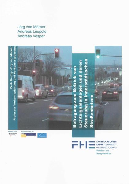 Befragung zum Betrieb von Lichtsignalanlagen und deren Steuerung in innerstädtischen Straßennetzen - Coverbild