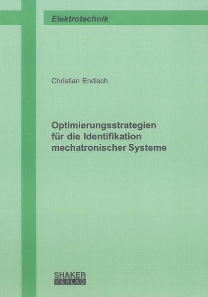 Optimierungsstrategien für die Identifikation mechatronischer Systeme - Coverbild