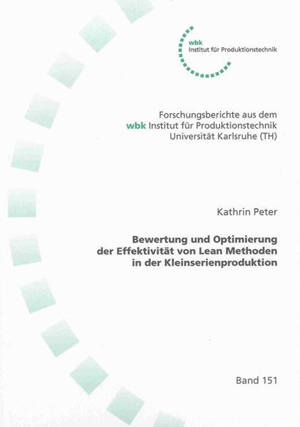 Bewertung und Optimierung der Effektivität von Lean Methoden in der Kleinserienproduktion - Coverbild