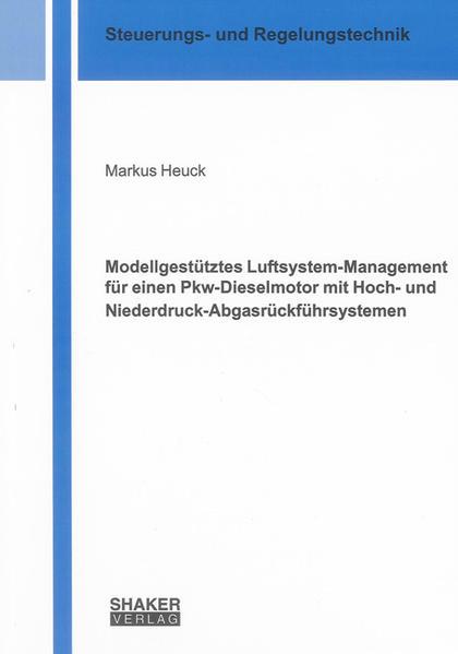 Modellgestütztes Luftsystem-Management für einen Pkw-Dieselmotor mit Hoch- und Niederdruck-Abgasrückführsystemen - Coverbild