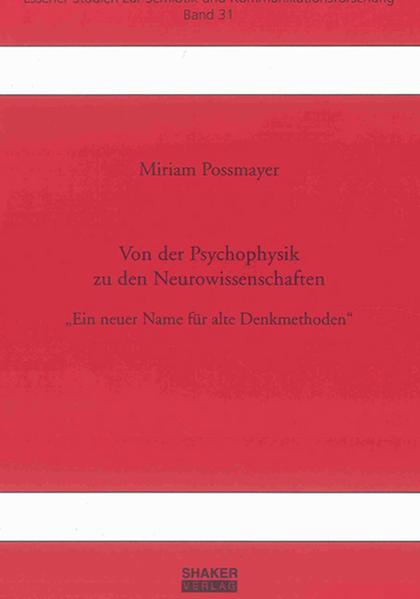 Von der Psychophysik zu den Neurowissenschaften - Coverbild