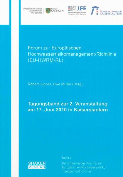 Tagungsband zur 2. Veranstaltung des Forums der EU-HWRM-RL am 17. Juni 2010 in Kaiserslautern - Coverbild