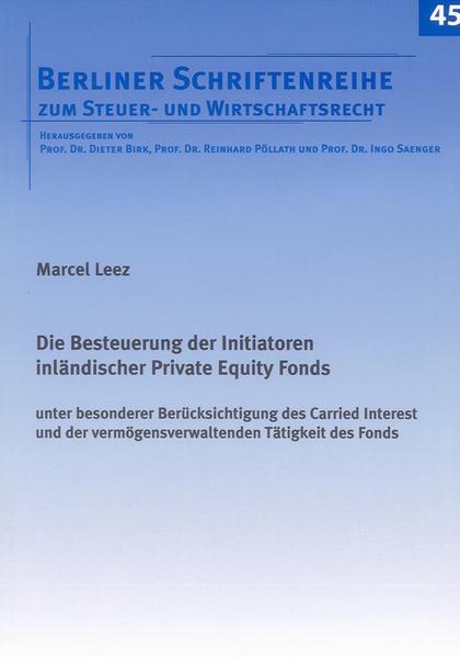 Die Besteuerung der Initiatoren inländischer Private Equity Fonds - Coverbild