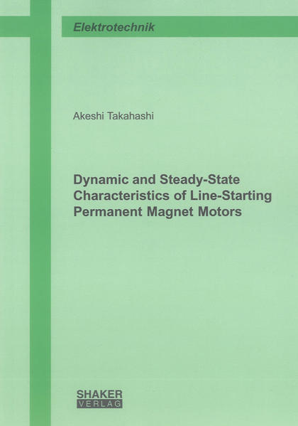 Dynamic and Steady-State Characteristics of Line-Starting Permanent Magnet Motors - Coverbild