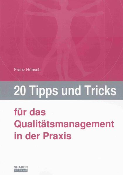 20 Tipps und Tricks für das Qualitätsmanagement in der Praxis - Coverbild
