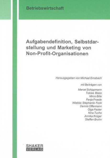 Aufgabendefinition, Selbstdarstellung und Marketing von Non-Profit-Organisationen - Coverbild
